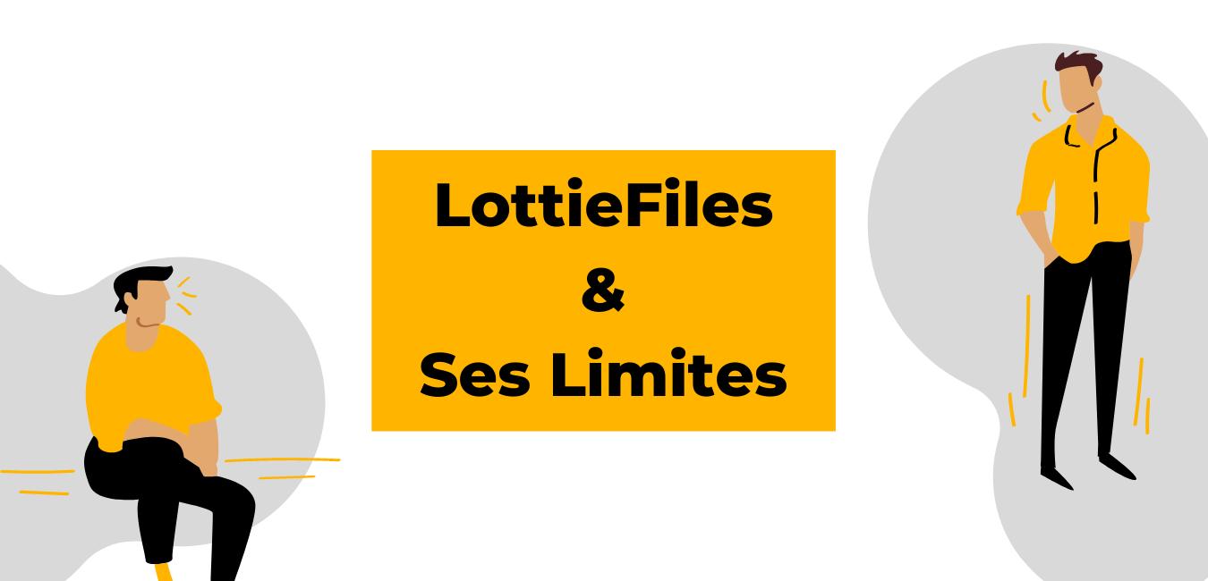 LottieFiles - Business Tools - Limites